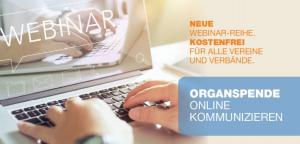 """Webinar-Reihe """"Organspende – online kommunizieren"""""""