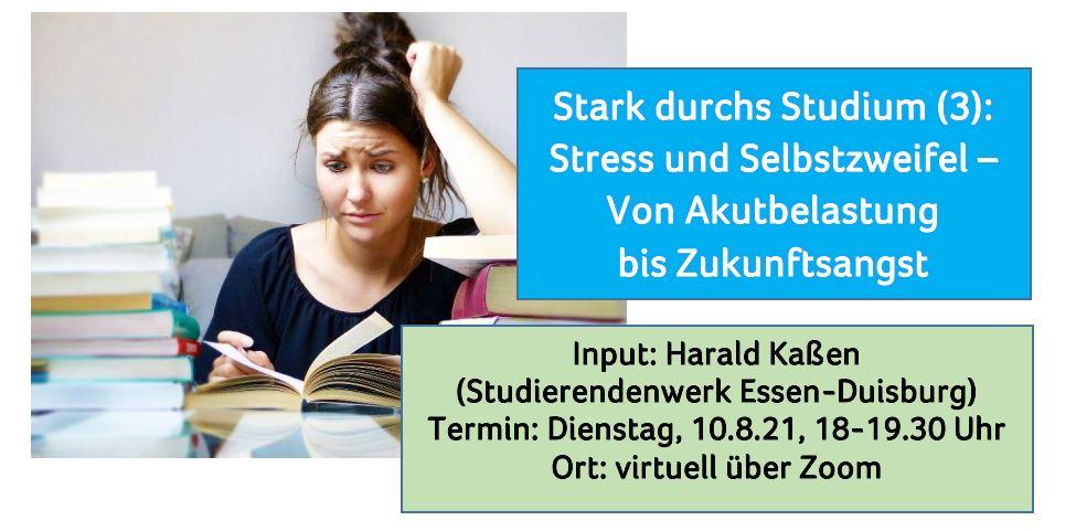 Stark durchs Studium: Stress und Selbstzweifel – Von Akutbelastung bis Zukunftsangst